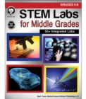STEM Labs for Middle Grades, Grades 5 - 8 - eBook