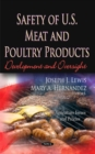 Safety of U.S. Meat & Poultry Products : Development & Oversight - Book