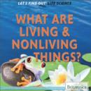 What Are Living and Nonliving Things? - eBook