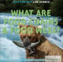 What Are Food Chains & Food Webs? - eBook
