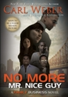 No More Mr. Nice Guy : A Family Business Novel - eBook