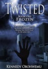 Twisted : Frozen Book 1 - eBook