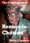 The Cryptogram of Rennes-le-Chateau : A Guide to an Enigmatic Village - eBook
