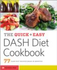 The Quick & Easy DASH Diet Cookbook : 77 DASH Diet Recipes Made in Minutes - eBook