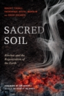 Sacred Soil : Biochar and the Regeneration of the Earth - eBook