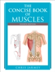 Concise Book of Muscles, Fourth Edition - eBook