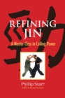 Refining Jin : A Master Class in Coiling Power - Book