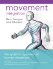 Movement Integration : The Systemic Approach to Human Movement - eBook