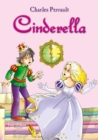 Cinderella. An Illustrated Classic Fairy Tale for Kids by Charles Perrault - eBook