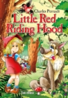 Little Red Riding Hood Picture Book for Children. An Illustrated Classic Fairy Tale by Charles Perrault - eBook