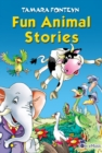 Fun Animal Stories for Children 4-8 Year Old. Adventures with Amazing Animals, Treasure Hunters, Explorers and an Old Locomotive - eBook