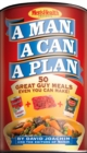 A Man, A Can, A Plan : 50 Great Guy Meals Even You Can Make!: A Cookbook - eBook