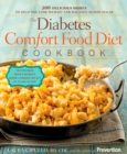 The Diabetes Comfort Food Diet Cookbook : 200 Delicious Dishes to Help You Lose Weight and Balance Blood Sugar - eBook
