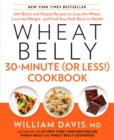 Wheat Belly 30-Minute (or Less!) Cookbook - eBook