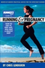 Runner's World Guide to Running and Pregnancy : How to Stay Fit, Keep Safe, and Have a Healthy Baby - eBook