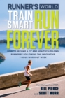 Runner's World Train Smart, Run Forever - eBook