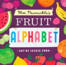 Mrs. Peanuckle's Fruit Alphabet - eBook