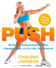 PUSH : 30 Days to Turbocharged Habits, a Bangin' Body, and the Life You Deserve! - eBook