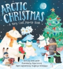 Arctic Christmas : A Very Cool Pop-Up Book - Book