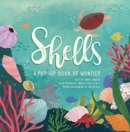 Shells : A Pop-up Book of Wonder - Book