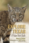 Explore Texas : A Nature Travel Guide - eBook