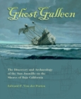 Ghost Galleon : The Discovery and Archaeology of the  San Juanillo on the Shores of Baja California - Book