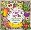 Fantastic Fruits : A Grimal Grove Coloring Book - Book