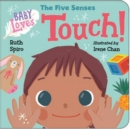 Baby Loves the Five Senses: Touch! - Book
