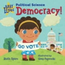 Baby Loves Political Science: Democracy! - Book