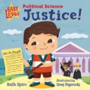 Baby Loves Political Science: Justice! - Book