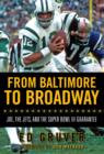 From Baltimore to Broadway : Joe, the Jets, and the Super Bowl III Guarantee - eBook