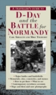 A Traveller?s Guide to D-Day and the Battle for Normandy - eBook