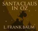 Santa Claus in Oz - eAudiobook