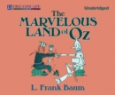 The Marvelous Land of Oz - eAudiobook