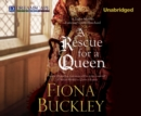 A Rescue for a Queen - eAudiobook