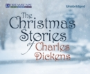 The Christmas Stories of Charles Dickens - eAudiobook