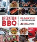 Operation BBQ : 180 Smokin' Recipes from Grand Champion Winning Competition Teams - Book