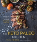 The Keto Paleo Kitchen : The Easy Way to Shift Your Diet Ratios for Long-Term Weight Loss - eBook