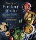 Taste of Eastern India : Delicious, Authentic Bengali Meals You Need to Try - Book