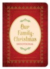Our Family Christmas : An Advent Devotional - eBook