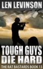 Tough Guys Die Hard - eBook