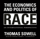 The Economics and Politics of Race : An International Perspective - eAudiobook