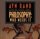 Philosophy: Who Needs It - eAudiobook