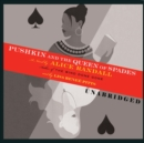 Pushkin and the Queen of Spades - eAudiobook