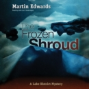 The Frozen Shroud : A Lake District Mystery - eAudiobook