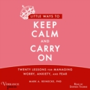 Little Ways to Keep Calm and Carry On - eAudiobook