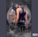 Echo, Mine - eAudiobook