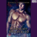 Guardian Unraveled - eAudiobook
