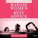 Badass Women Give the Best Advice - eAudiobook