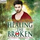 Healing the Broken : A Kindred Christmas Tale - eAudiobook